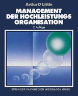 Management der Hochleistungsorganisation