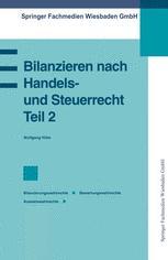 Bilanzieren nach Handels- und Steuerrecht, Teil 2