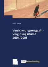 Versicherungsmagazin-Vergütungsstudie 2004/2005