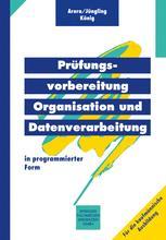 Prüfungsvorbereitung Organisation und Datenverarbeitung