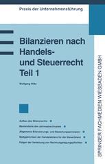 Bilanzieren nach Handels- und Steuerrecht, Teil 1