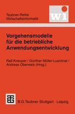 Vorgehensmodelle für die betriebliche Anwendungsentwicklung