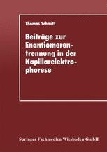 Beiträge zur Enantiomerentrennung in der Kapillarelektrophorese