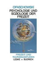Psychologie und Soziologie der Freizeit