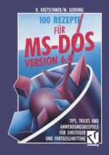 100 Rezepte für MS-DOS 6.0