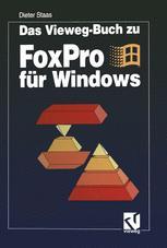 Das Vieweg-Buch zu FoxPro für Windows