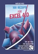 100 Rezepte für Excel 4.0