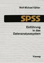 Einführung in das Datenanalysesystem SPSS