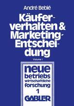 Käuferverhalten und Marketing-Entscheidung