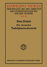 Die deutsche Tafelglasindustrie