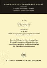 Über den biologischen Wert der einzelligen Grünalge Scenedesmus obliquus — frisch und verschieden getrocknet — und ihre diätetischen und therapeutischen Eigenschaften