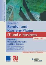 Gabler / MLP Berufs- und Karriere-Planer IT und e-business 2004/2005