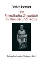 Das Sokratische Gespräch in Theorie und Praxis