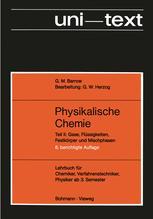 Physikalische Chemie. Lehrbuch für Chemiker,Verfahrenstechniker Physiker ab 3. Semester