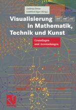 Visualisierung in Mathematik, Technik und Kunst