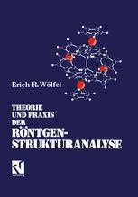 Theorie und Praxis der Röntgenstrukturanalyse