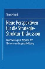 Neue Perspektiven für die Strategie-Struktur-Diskussion