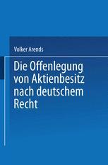 Die Offenlegung von Aktienbesitz nach deutschem Recht