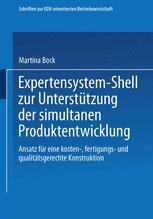Expertensystem-Shell zur Unterstützung der simultanen Produktentwicklung