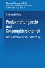 Produkthaftungsrecht und Konsumgütersicherheit