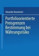 Portfolioorientierte Preisgrenzenbestimmung bei Währungsrisiko