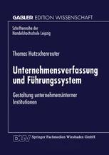 Unternehmensverfassung und Führungssystem