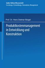 Produktkostenmanagement in Entwicklung und Konstruktion