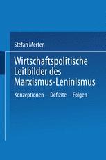 Wirtschaftspolitische Leitbilder des Marxismus-Leninismus