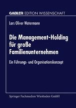Die Management-Holding für große Familienunternehmen