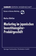 Marketing im japanischen Investitionsgüter-Produktgeschäft