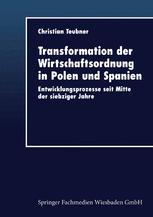 Transformation der Wirtschaftsordnung in Polen und Spanien