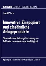 Innovative Zinspapiere und zinsähnliche Anlageprodukte