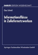 Informationsflüsse in Zuliefernetzwerken