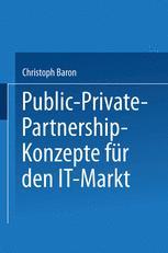 Public-Private-Partnership-Konzepte für den IT-Markt