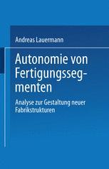 Autonomie von Fertigungssegmenten