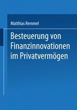 Besteuerung von Finanzinnovationen im Privatvermögen