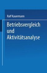 Betriebsvergleich und Aktivitätsanalyse
