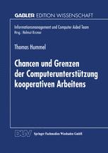 Chancen und Grenzen der Computerunterstützung kooperativen Arbeitens