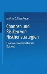 Chancen und Risiken von Nischenstrategien