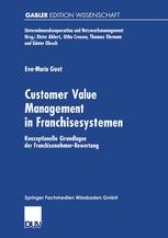 Customer Value Management in Franchisesystemen