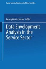 Data Envelopment Analysis in the Service Sector