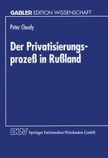 Der Privatisierungsprozeß in Rußland