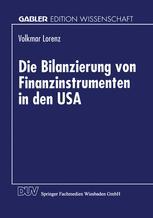 Die Bilanzierung von Finanzinstrumenten in den USA