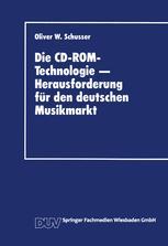 Die CD-ROM-Technologie — Herausforderung für den deutschen Musikmarkt