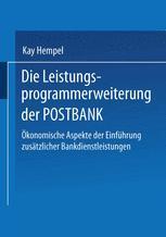 Die Leistungs-programmerweiterung der POSTBANK