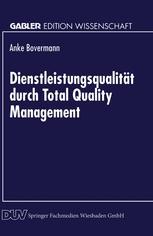 Dienstleistungsqualität durch Total Quality Management