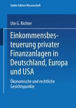 Einkommensbesteuerung privater Finanzanlagen in Deutschland, Europa und USA