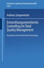 Entwicklungsorientiertes Controlling im Total Quality Management