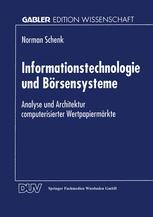 Informationstechnologie und Börsensysteme