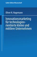 Innovationsmarketing für technologieorientierte kleine und mittlere Unternehmen